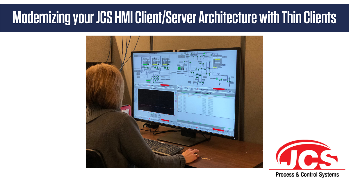 Modernizing your JCS HMI Client/Server Architecture with Thin Clients