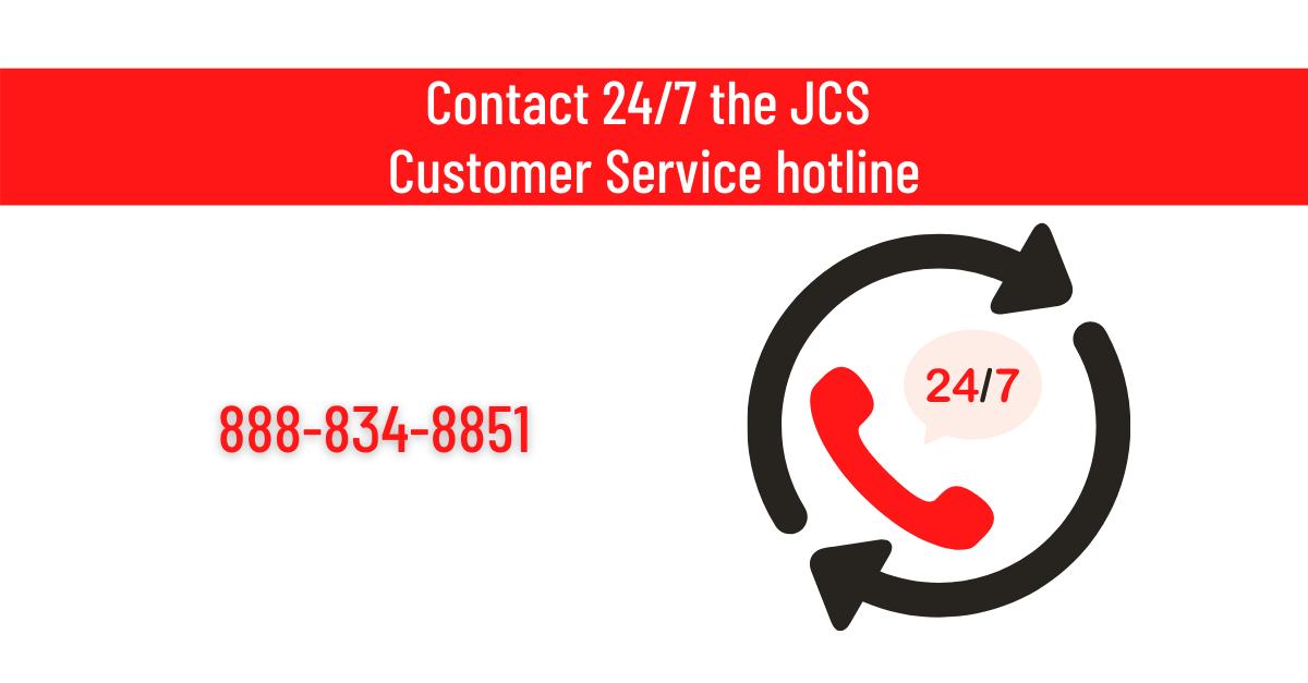 JCS Customer Service hotline